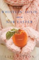 Book Cover for Whistlin' Dixie in a Nor'easter