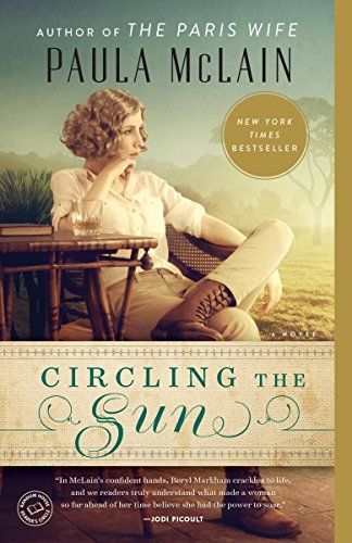 Circling the Sun by Paula McLain cover