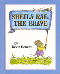 Book cover of Sheila Rae, the Brave