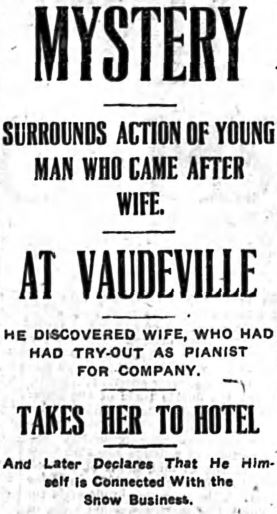 A clipping from a February 27th 1914 edition of the Banner Herald describing the mystery surrounding a man and woman seeking Vaudeville employment in Athens, Ga.